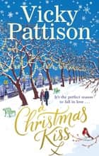 A Christmas Kiss ebook by Vicky Pattison