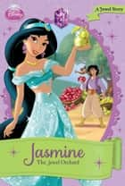 Jasmine: The Jewel Orchard - A Jewel Story ebook by Ellie O'Ryan