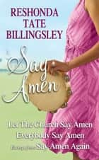 Reshonda Tate Billingsley - Say Amen ebook by ReShonda Tate Billingsley