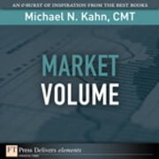 Market Volume ebook by Michael N. Kahn CMT