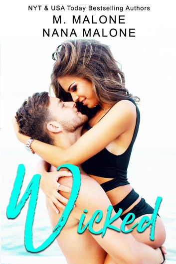 Wicked ebook by M. Malone,Nana Malone