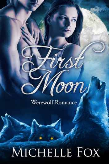 First Moon ebook by Michelle Fox