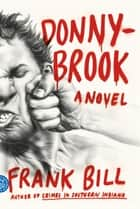 Donnybrook ebook by Frank Bill
