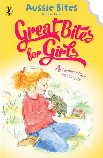 Great Bites for Girls ebook by Patricia Wrightson