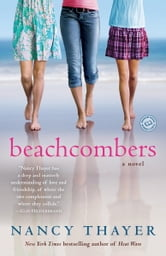 Beachcombers - A Novel ebook by Nancy Thayer