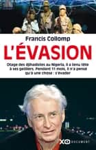 L'évasion ebook by Francis Collomp
