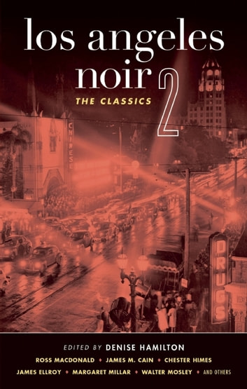 Los Angeles Noir 2: The Classics ebook by