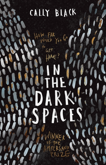 In The Dark Spaces ebook by Black,Cally