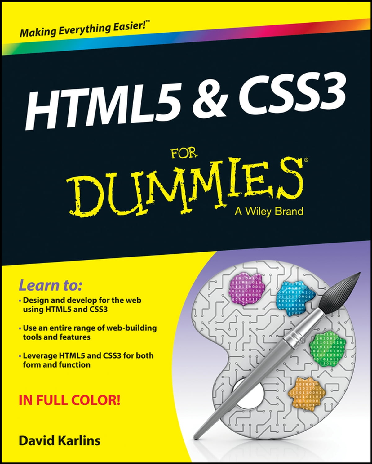 HTML5 and CSS3 For Dummies eBook by David Karlins - 9781118639412 | Rakuten  Kobo