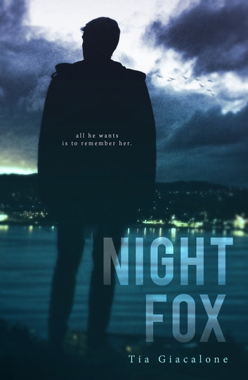 Night Fox ebook by Tia Giacalone