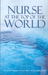 Nurse at the Top of the World ebook by Gloria M. Hunter - Alcock