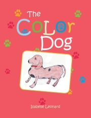 The Color Dog ebook by Isabelle Leonard