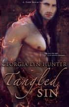 Tangled Sin (A Dark Realm Novel) ebook by Georgia Lyn Hunter