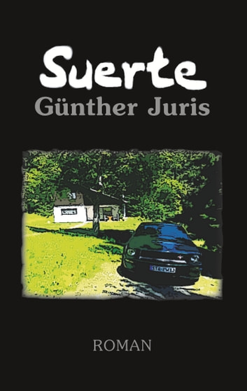 Suerte eBook by Günther Juris