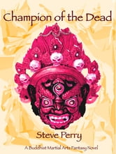 Champion of the Dead ebook by Steve Perry