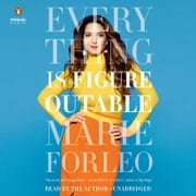 Everything Is Figureoutable audiobook by Marie Forleo