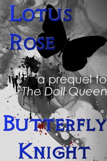 Butterfly Knight ebook by Lotus Rose