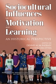 Research on Sociocultural Influences on Motivation and Learning - 2nd Volume ebook by Dennis M. McInerney,Shawn Van Etten