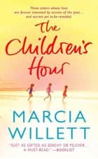 The Children's Hour - A Novel ebook by Marcia Willett