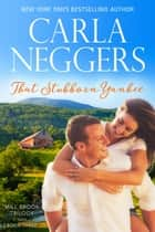 That Stubborn Yankee ebook by Carla Neggers