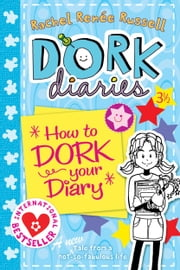 Dork Diaries 3 ½: How to Dork Your Diary ebook by Rachel Renee Russell