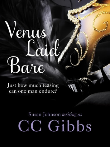 Venus Laid Bare ebook by CC Gibbs