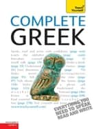 Complete Greek Beginner to Intermediate Course ebook by Aristarhos Matsukas