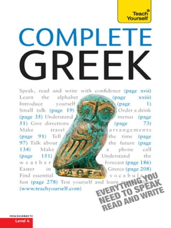 Complete Greek Beginner to Intermediate Course - Learn to read, write, speak and understand a new language with Teach Yourself ebook by Aristarhos Matsukas