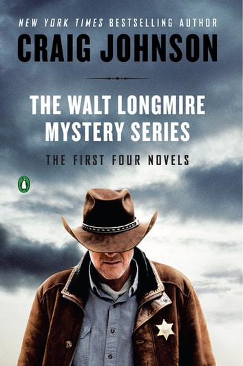The Walt Longmire Mystery Series Boxed Set Volume 1-4 ebook by Craig Johnson
