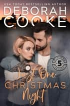 Just One Christmas Night - A Holiday Romance ebook by Deborah Cooke