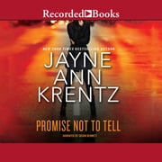 Promise Not to Tell audiobook by Jayne Ann Krentz