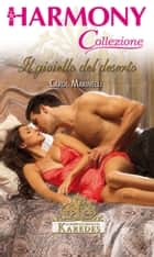 Il gioiello del deserto ebook by Carol Marinelli