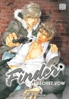 Finder Deluxe Edition: Secret Vow, Vol. 8 (Yaoi Manga) ebook by Ayano Yamane
