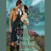When a Scot Ties the Knot - Castles Ever After audiobook by Tessa Dare
