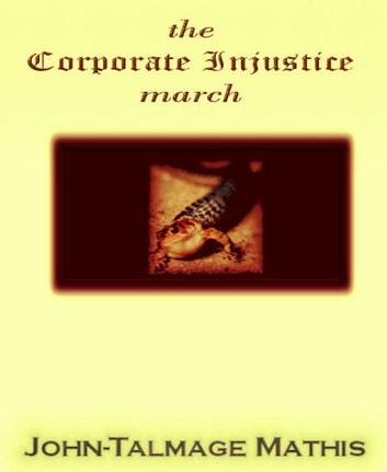 the Corporate Injustice march ebook by John-Talmage Mathis