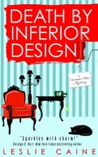 Death by Inferior Design ebook by Leslie Caine