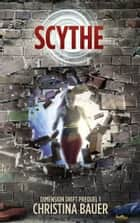 Scythe ebook by Christina Bauer