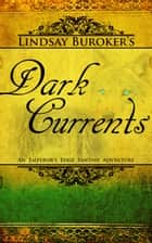 Dark Currents (The Emperor's Edge Book 2) eBook von Lindsay Buroker