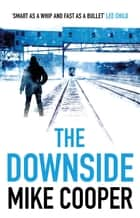 The Downside ebook by Mike Cooper