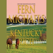 Kentucky Rich audiobook by Fern Michaels