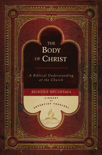 The body of christ ebook von reinder bruinsma 9780812750348 the body of christ a biblical understanding of the church ebook by reinder bruinsma fandeluxe