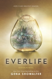 Everlife ebook by Gena Showalter