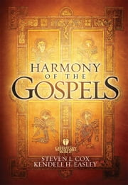 HCSB Harmony of the Gospels ebook by Steven L. Cox,Kendell H. Easley