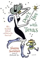 Don't Hex with Texas - Enchanted, Inc., #4 ebook by Shanna Swendson