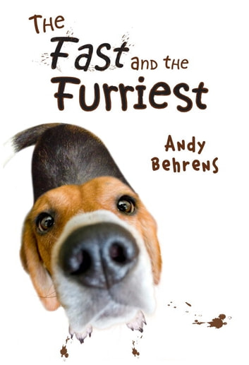 The Fast and the Furriest ebook by Andy Behrens