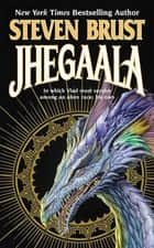 Jhegaala ebook by Steven Brust