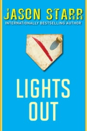 Lights Out ebook by Jason Starr