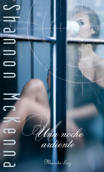Una noche ardiente ebook by Shannon McKenna