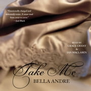 Take Me audiobook by Bella Andre