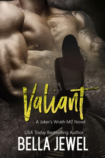 Valiant - Jokers' Wrath MC ebook by Bella Jewel